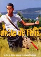Félix de Bem com a Vida (Drôle de Félix)