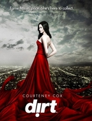 Dirt (1ª Temporada) (Dirt (Season 1))