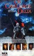 Os Cavaleiros Delta (Quest Of The Delta Knights)