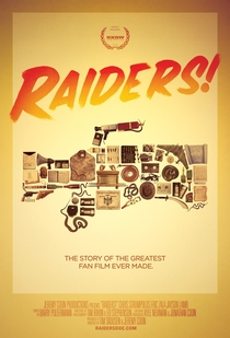 Raiders!: The Story of the Greatest Fan Film Ever Made - Poster / Capa / Cartaz - Oficial 2