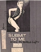 Submit to Me Now (Submit to Me Now)