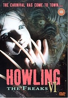 Grito de Horror 6 (Howling VI: The Freaks)