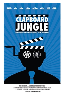 Clapboard Jungle: Surviving the Independent Film Business - Poster / Capa / Cartaz - Oficial 1