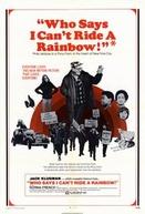 Quem Disse Que Eu Não Posso Montar Um Arco-íris! (Who Says I Can't Ride a Rainbow!)