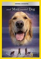 And Man Created Dog (And Man Created Dog)