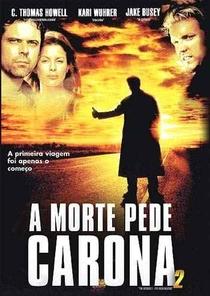 A Morte Pede Carona 2 - Poster / Capa / Cartaz - Oficial 3