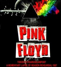Pink Floyd - Toronto Pearson Airport A Momentary Lapse Of Reason Rehearsal 1987 - Poster / Capa / Cartaz - Oficial 1