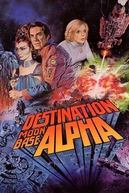 Destino: Base Lunar Alpha (Destination Moonbase Alpha)