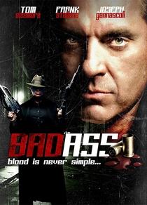 Bad Ass - Poster / Capa / Cartaz - Oficial 3