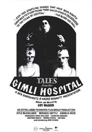 Contos do Hospital Gimli (Tales from the Gimli Hospital)