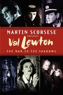 Val Lewton: The Man in the Shadows (Val Lewton: The Man in the Shadows)