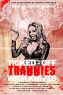 Travestis em Fúria (Ticked-Off Trannies with Knives)