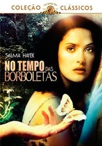 No Tempo das Borboletas - Poster / Capa / Cartaz - Oficial 2