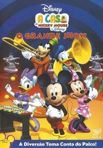 A Casa do Mickey Mouse - O Grande Show - Poster / Capa / Cartaz - Oficial 1