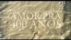 Filme Marilha, Amor Pra 400 Anos - Takashi Filmes