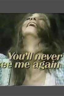 Você Nunca Mais me Verá - Poster / Capa / Cartaz - Oficial 1