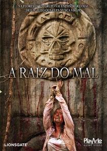 A Raiz do Mal - Poster / Capa / Cartaz - Oficial 1