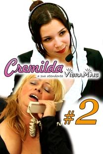 Cremilda, a sua Atendente Vibramais - #2 A Necessitada - Poster / Capa / Cartaz - Oficial 1