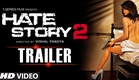 Exclusive: Hate Story 2 Red Band Trailer | Jay Bhanushali | Surveen Chawla