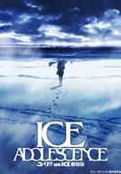 Yuri!!! on Ice The Movie - Ice Adolescence