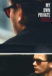 My Own Private River - Poster / Capa / Cartaz - Oficial 3