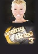 Dancing Brasil (3ª Temporada) (Dancing Brasil (3ª Temporada))