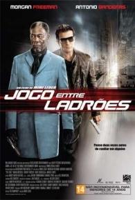 Jogo Entre Ladrões - Poster / Capa / Cartaz - Oficial 1