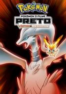Pokémon o Filme: Preto - Victini e Reshiram (Gekijouban Pokketo monsutâ Besuto wisshu: Bikutini to shiroku eiyuu Reshiramu)