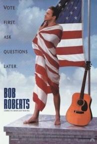 Bob Roberts - Poster / Capa / Cartaz - Oficial 1