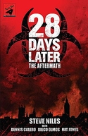 28 Days Later: The Aftermath (28 Days Later: The Aftermath)