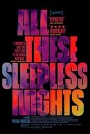 Todas Essas Noites Sem Dormir