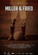 Miller & Fried: As Origens do País do Futebol (Miller & Fried)