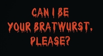 Can I Be Your Bratwurst, Please? - Poster / Capa / Cartaz - Oficial 1