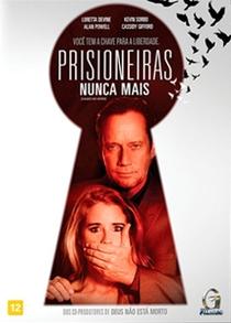 Prisioneiras Nunca Mais - Poster / Capa / Cartaz - Oficial 2