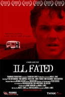 Ill Fated (Ill Fated)
