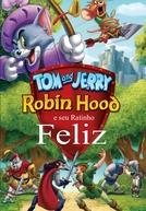 Tom & Jerry - Robin Hood e seu Ratinho Feliz