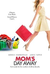 Uma Folga Para Mamãe - Poster / Capa / Cartaz - Oficial 2