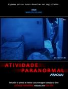 Atividade Paranormal Aracaju (Atividade Paranormal Aracaju)