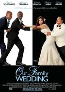 Nossa União, Muita Confusão (Our Family Wedding)