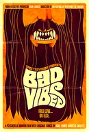 Bad Vibes (Bad Vibes)