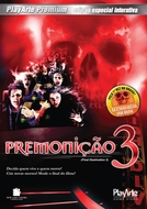 Premonição 3 - Edição Especial Interativa (Final Destiny 3 - Special Edition)