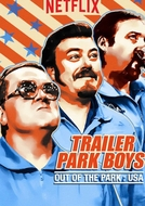 Trailer Park Boys - Out Of The Park: USA (1ª Temporada) (Trailer Park Boys - Out Of The Park: USA (Season 1))
