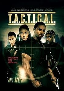 T.A.C.T.I.C.A.L. - Poster / Capa / Cartaz - Oficial 1