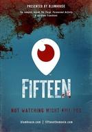 Fifteen: Periscope Movie (Fifteen: Periscope Movie)