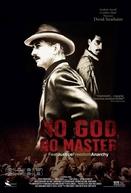 No God, No Master (No God, No Master)
