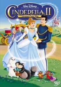 Cinderella II: Os Sonhos se Realizam - Poster / Capa / Cartaz - Oficial 1