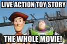 Live Action Toy Story (Live Action Toy Story)