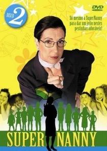 Super Nanny 2ª Temporada - Poster / Capa / Cartaz - Oficial 2