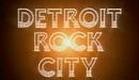 Detroit Rock City Trailer