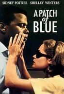 Quando Só o Coração Vê (A Patch of Blue)